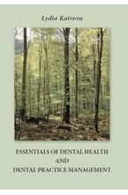 Essentials of Dental health and Dental Practice Management