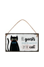 Табелка - All guest must be approved by the cat