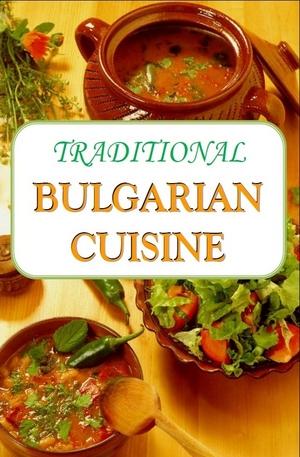 е-книга - Traditional Bulgarian Cuisine