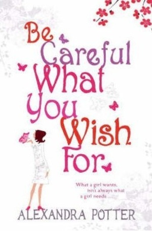 Книга - Be Careful What You Wish for