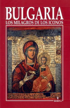 Книга - Bulgaria los milagros de los iconos