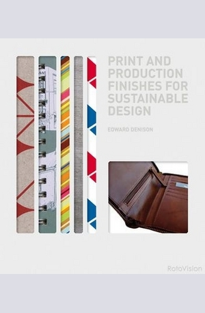 Книга - Print and Production Finishes for Sustainable Design