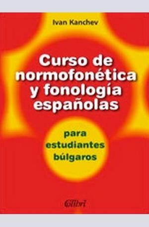 Книга - Curso de normofonética y fonología españolas