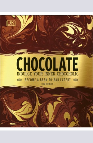 Книга - Chocolate - Indulge Your Inner Chocoholic