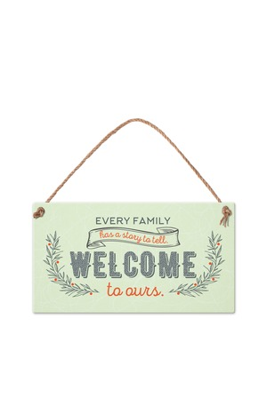 Продукт - Табелка - Every family has a story to tell. Welcome to ours.