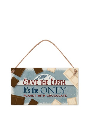 Продукт - Табелка - Save the Earth. It's the only planet with chocolate