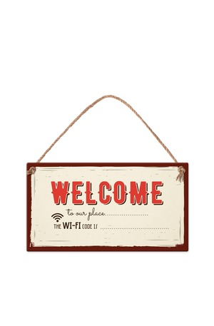 Продукт - Табелка - Welcome to our place...the wi-fi code is…